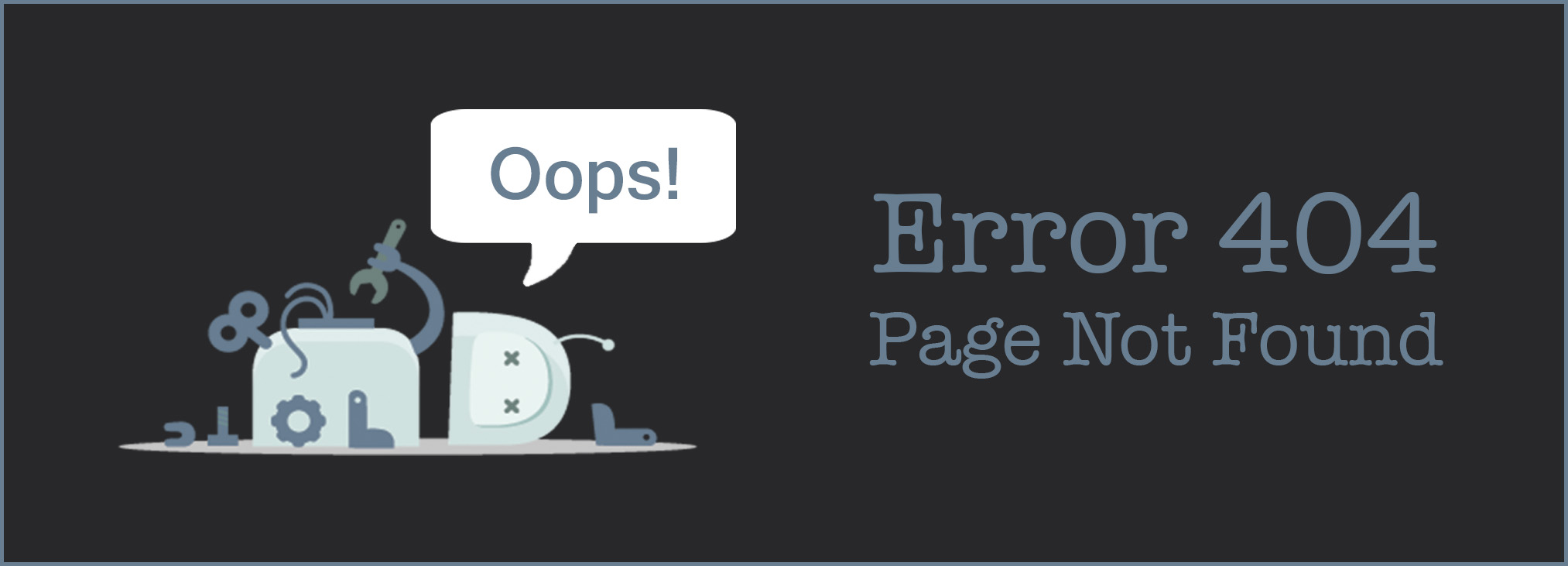 Oops!  Error 404.  Page not found.